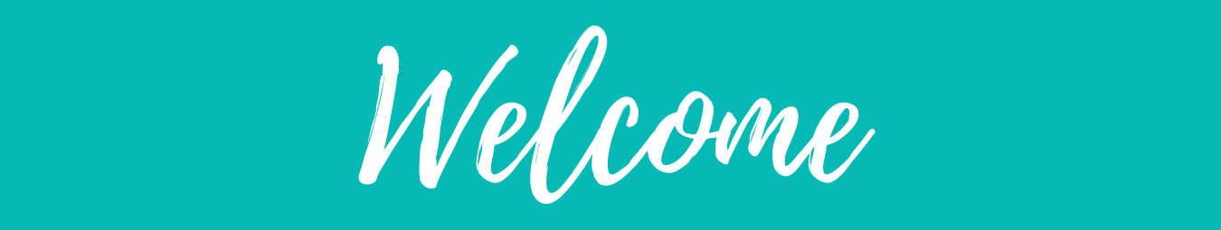 Teal banner with Welcome wording