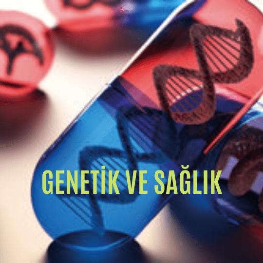 Genetik ve sağlık