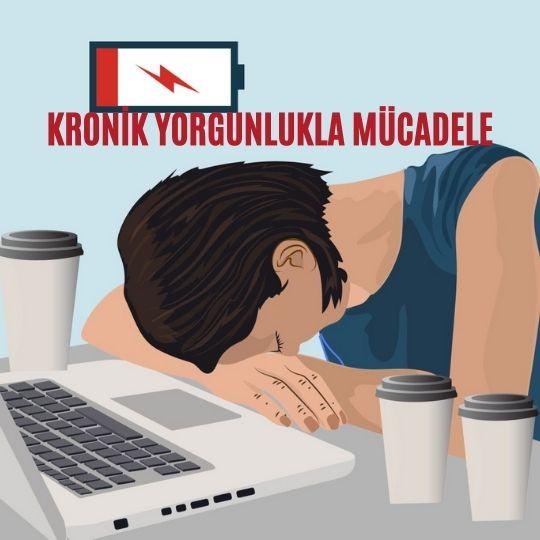 Kronik yorgunlukla mücadele