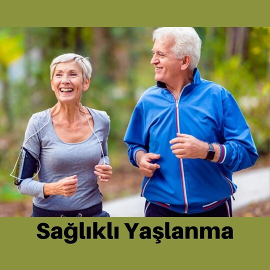 Sağlıklı yaşlanma