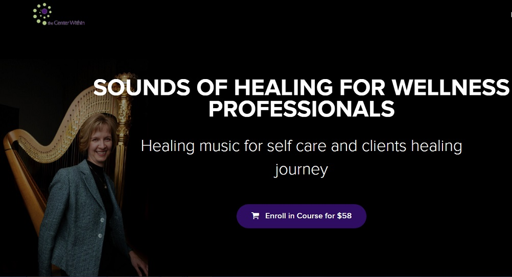 """""""Sounds of Healing"""" on-line learning + CEUs"""
