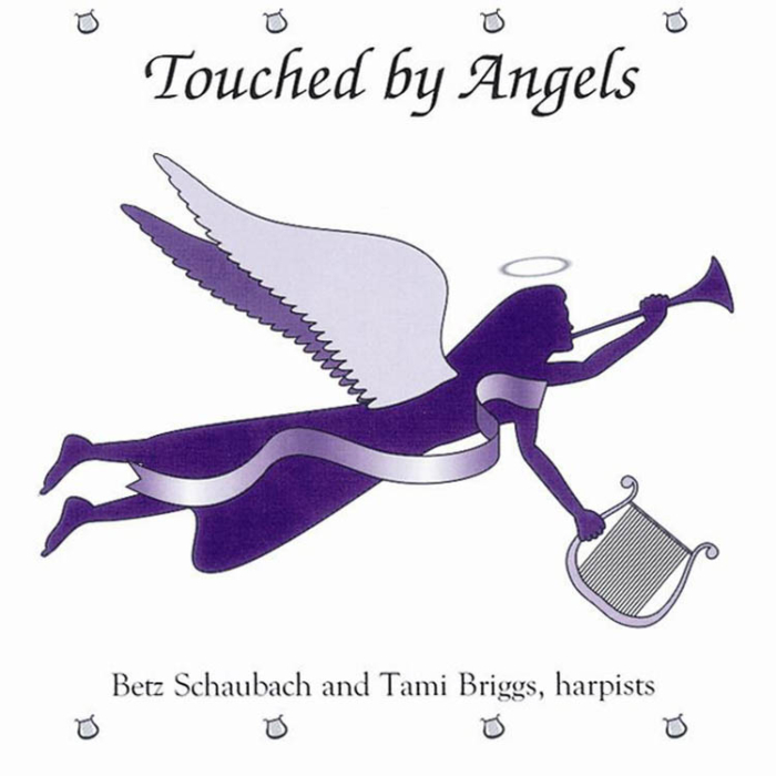 Touched by Angels, Betz Schaubach and Tami Briggs, Harpists