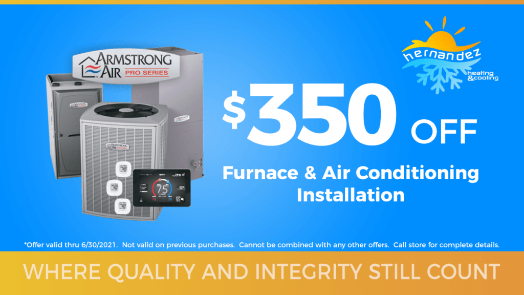 $350 off furnace and air conditioner installation