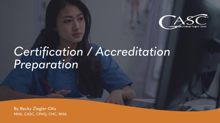 Certification/Accreditation Preparation