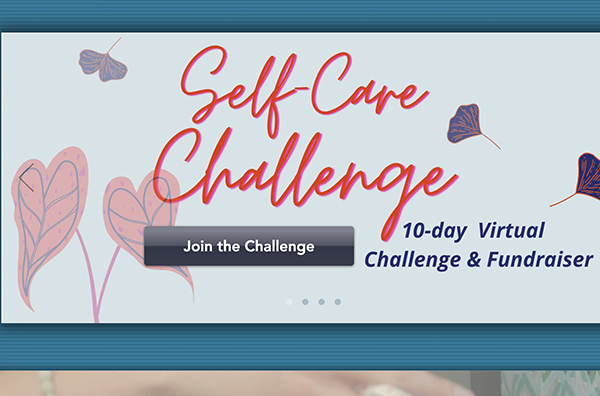Self-Care Challenge Self-Care Challenge – Oct. 21-30, 2020