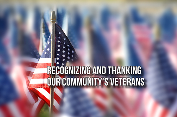 Recognizing and Thanking Our Community's Veterans