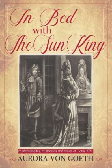 In Bed with the Sun King book cover