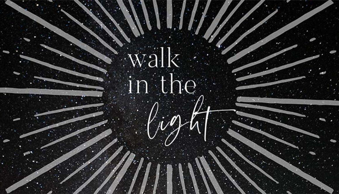 Walk In Light title