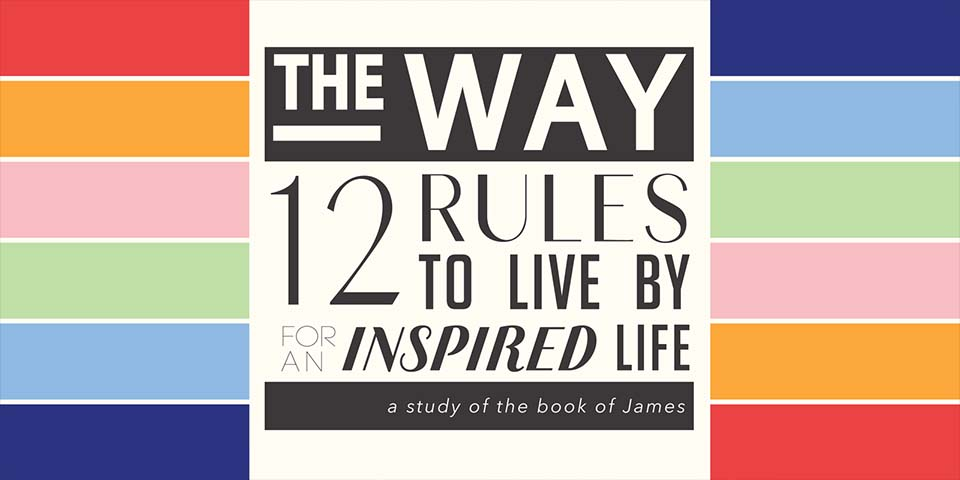 The Way: 12 Rules To Live By For An Inspired Life