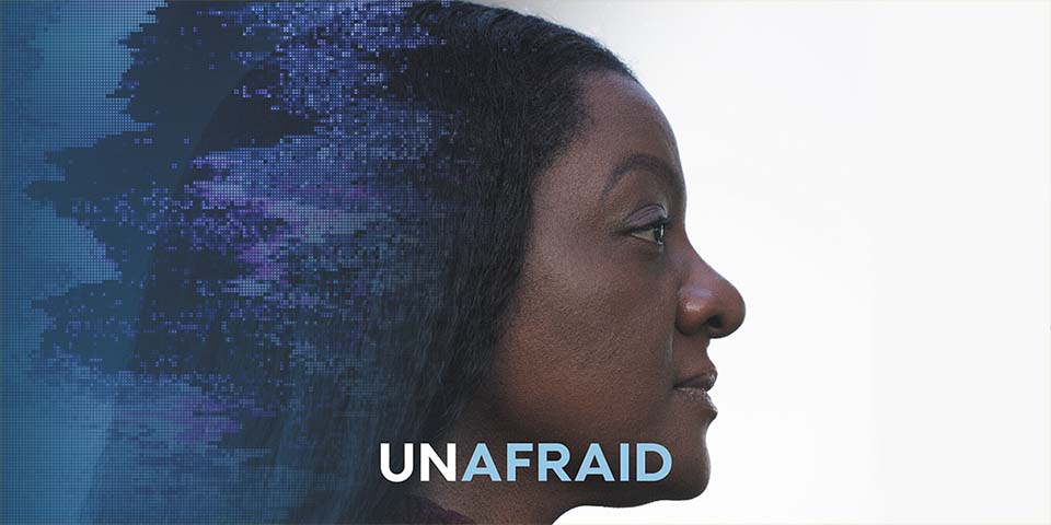 Unafraid