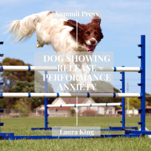 Release of Performance Anxiety Dog Showing MP3 or CD