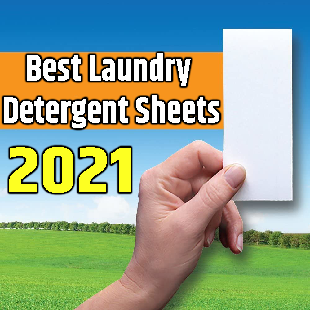 best laundry detergent sheets 2021