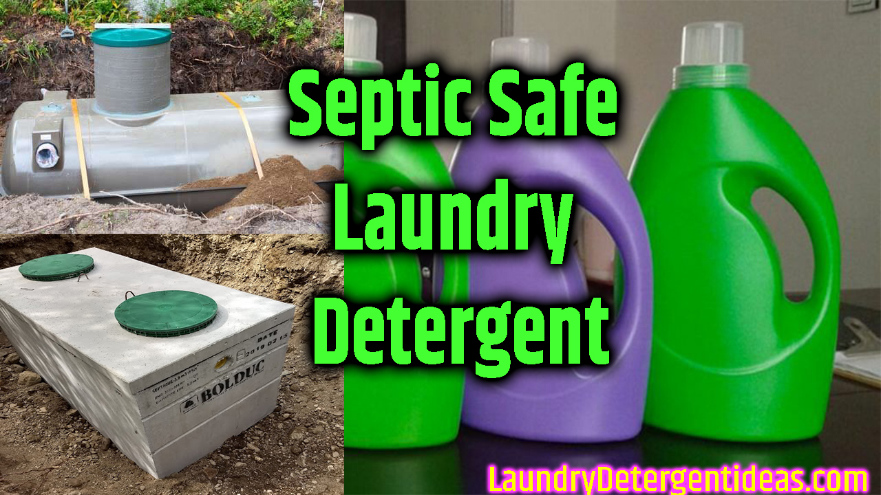 Septic Safe Laundry Detergent