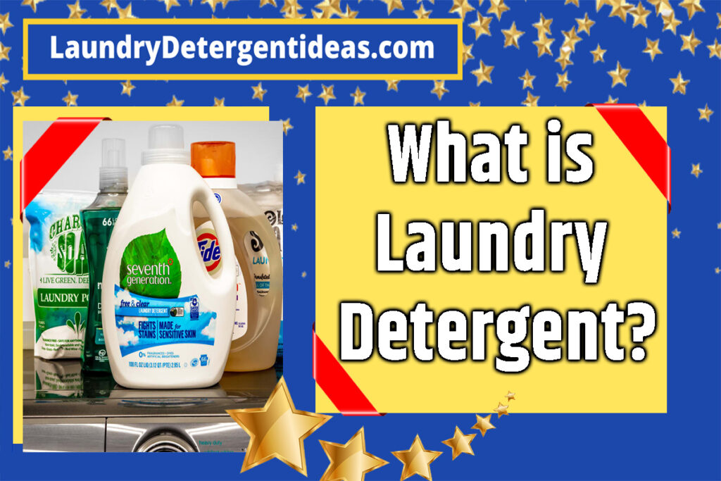 what is laundry detergent