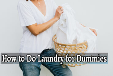 How to Do Laundry for Dummies