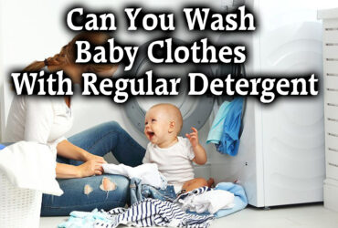 Can You Wash Baby Clothes With Regular Detergent