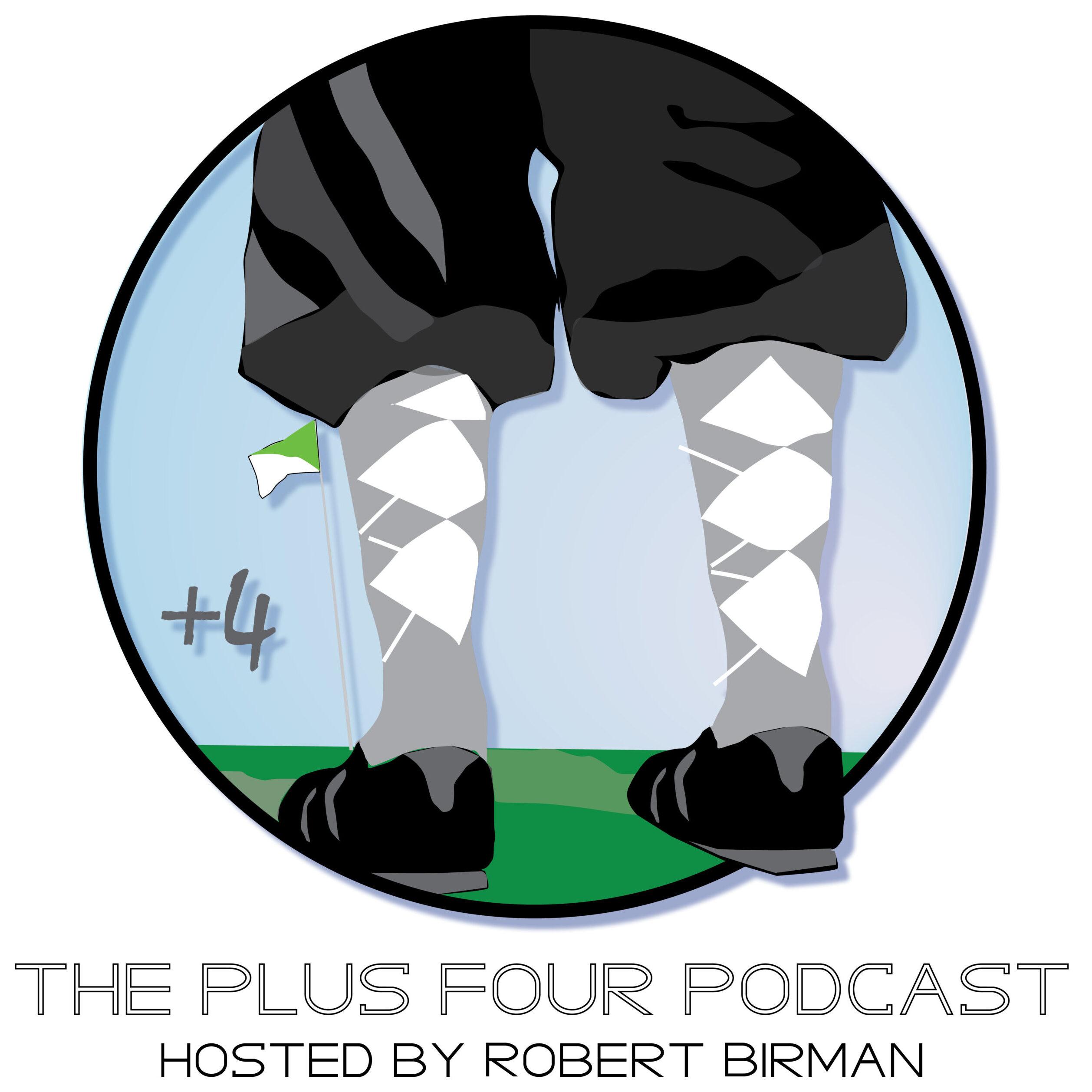 Plus Four Podcast