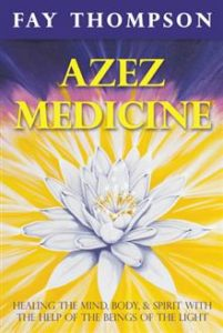 Azes Medicine by Fay Thompson