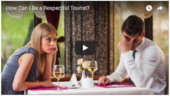 How Can I Be a Respectful Tourist?
