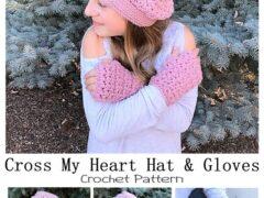 Cross My Heart Hat & Gloves Set