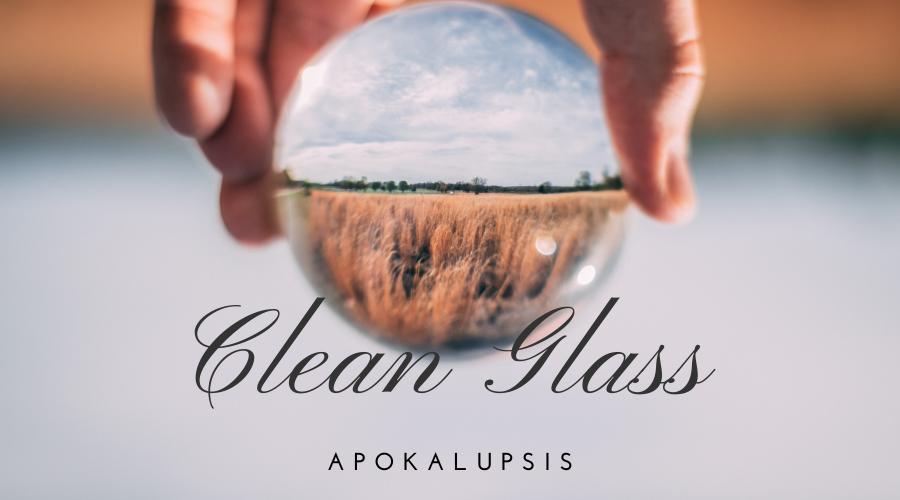 Clean Glass