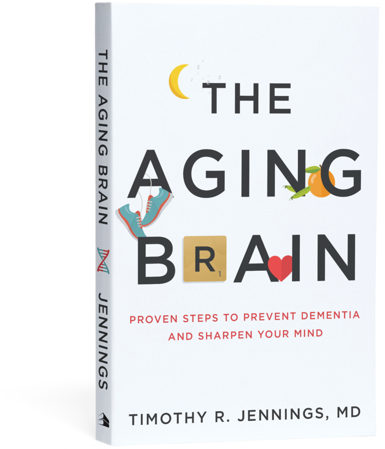 The Aging Brain by Timothy R Jennings MD