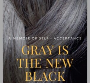 gray is the new black by Dorothy Rice