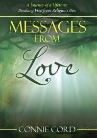 Connie Cord, author of Message From Love; A Journey of a Lifetime