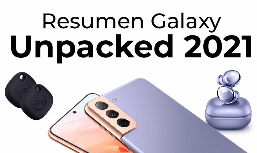 El mejor resumen del Galaxy Unpacked 2021