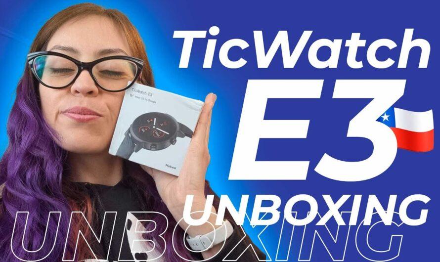 📦 Unboxing Mobvoi TicWatch E3 ⌚ en Español 🇨🇱 [Primera en Latam]