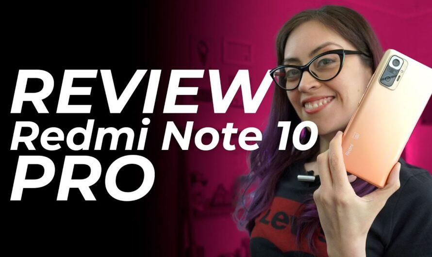 Review Redmi Note 10 PRO [Español]