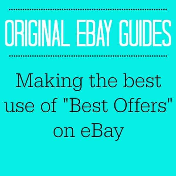 MAKING THE BEST USE OF BEST OFFERS ON EBAY!!