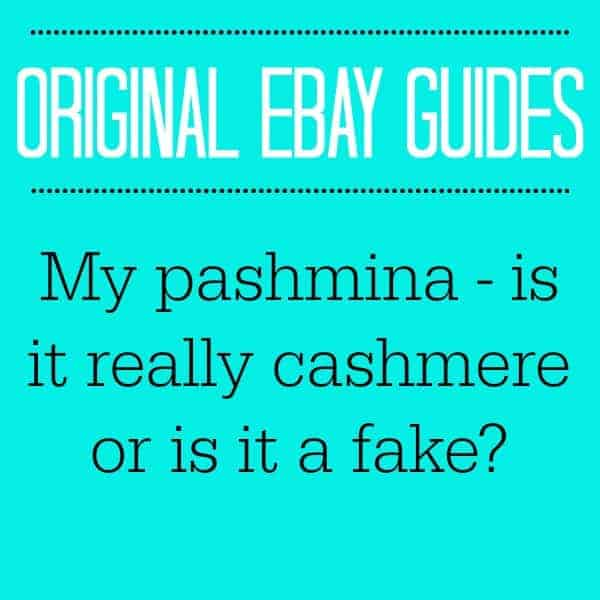 MY PASHMINA - IS IT REALLY CASHMERE OR IS IT A FAKE?