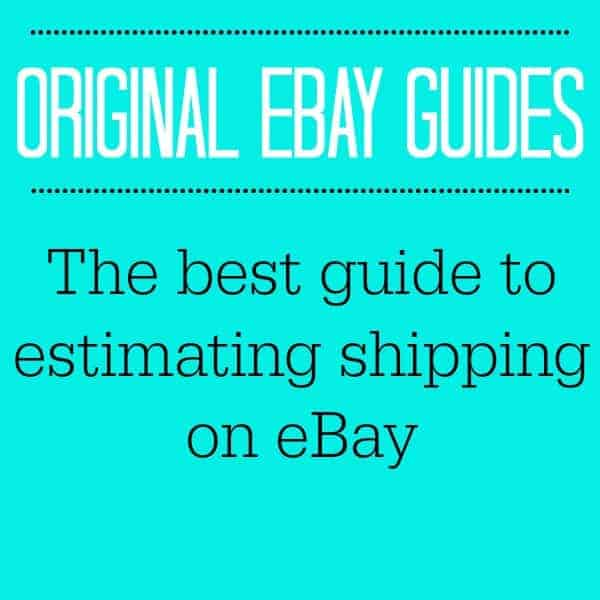 THE BEST GUIDE ON ESTIMATING SHIPPING ON EBAY