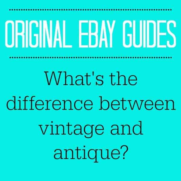 WHAT'S THE DIFFERENCE BETWEEN VINTAGE AND ANTIQUE?