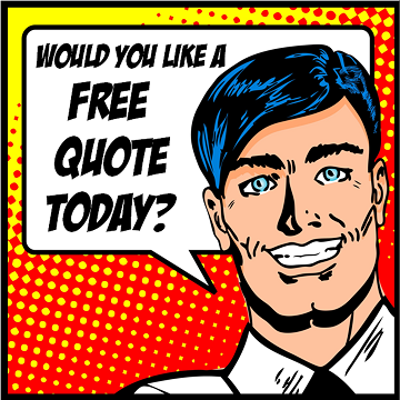 Would You Like A Quote