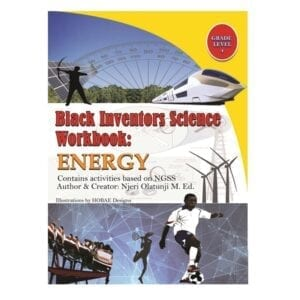 BLACK INVENTORS SCIENCE BOOK: ENERGY