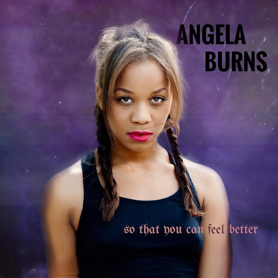 angela burns so that you can feel better