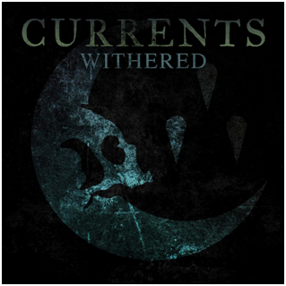 currents single withered