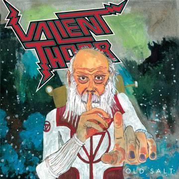Valient Thorr old salt