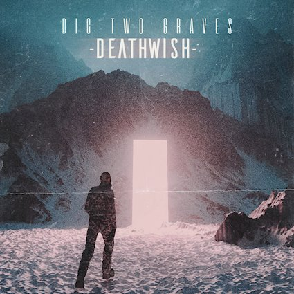 Dig Two Graves Deathwish EP