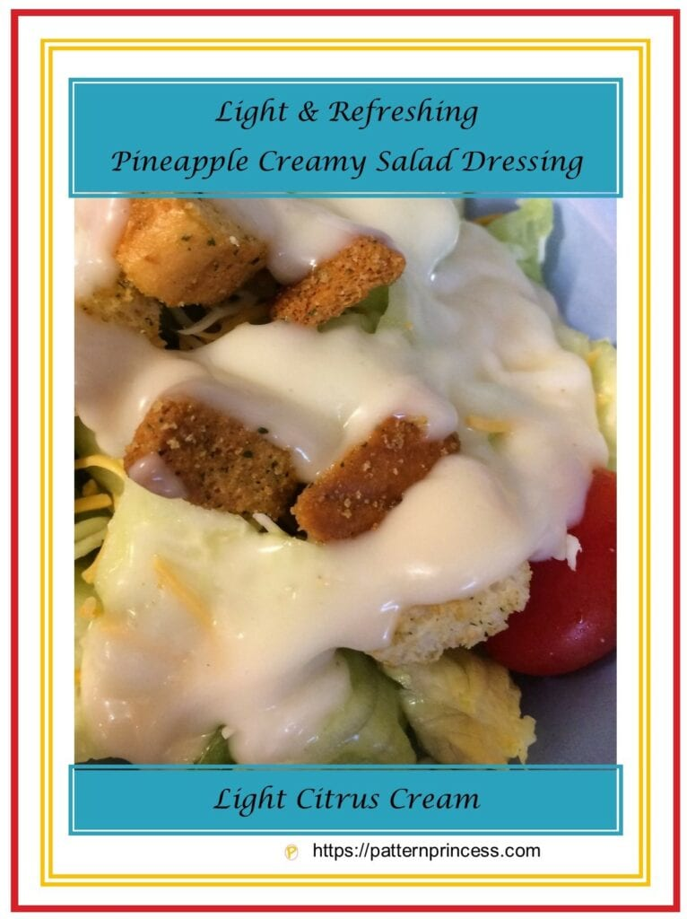 Light and Refreshing Pineapple Creamy Dressing 1