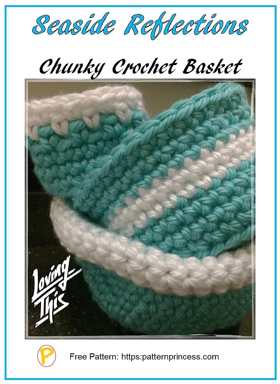 seaside reflections chunky crochet basket