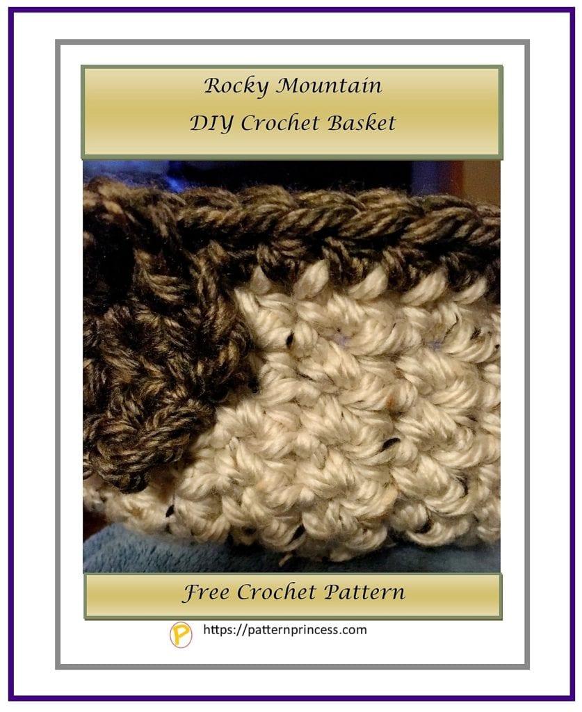 Rocky Mountain DIY Crochet Basket 1