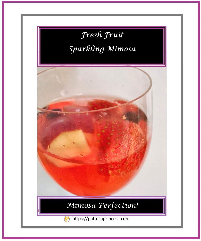 Fresh Fruit Sparkling Mimosa 1