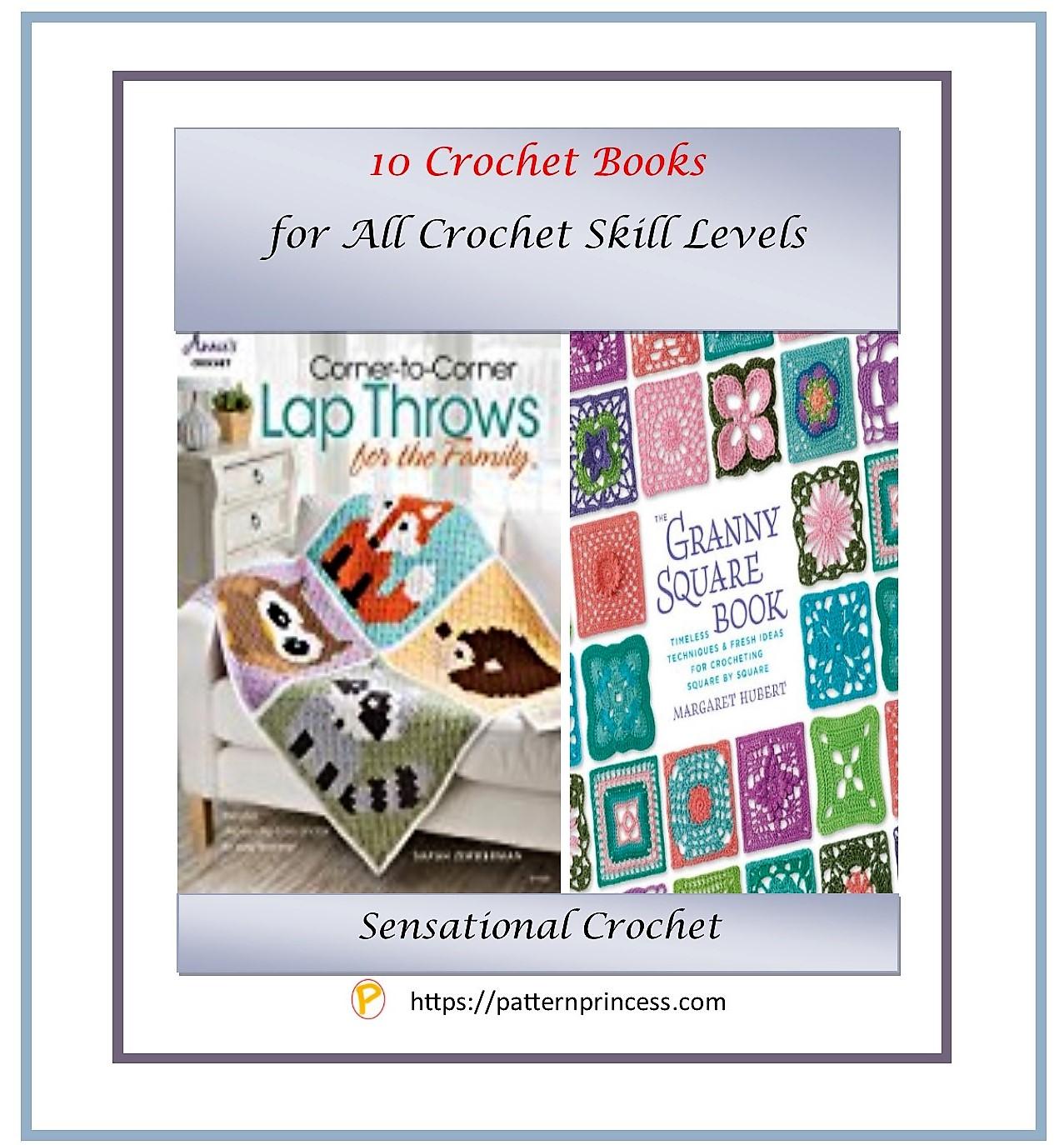 10 crochet books for all skill levels 1