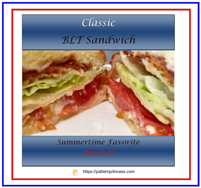 Classic BLT Sandwich 1