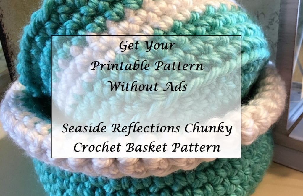 Seaside Reflections Chunky Crochet Basket Pattern