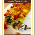 How to Make Loaded Veggie Omelet 1