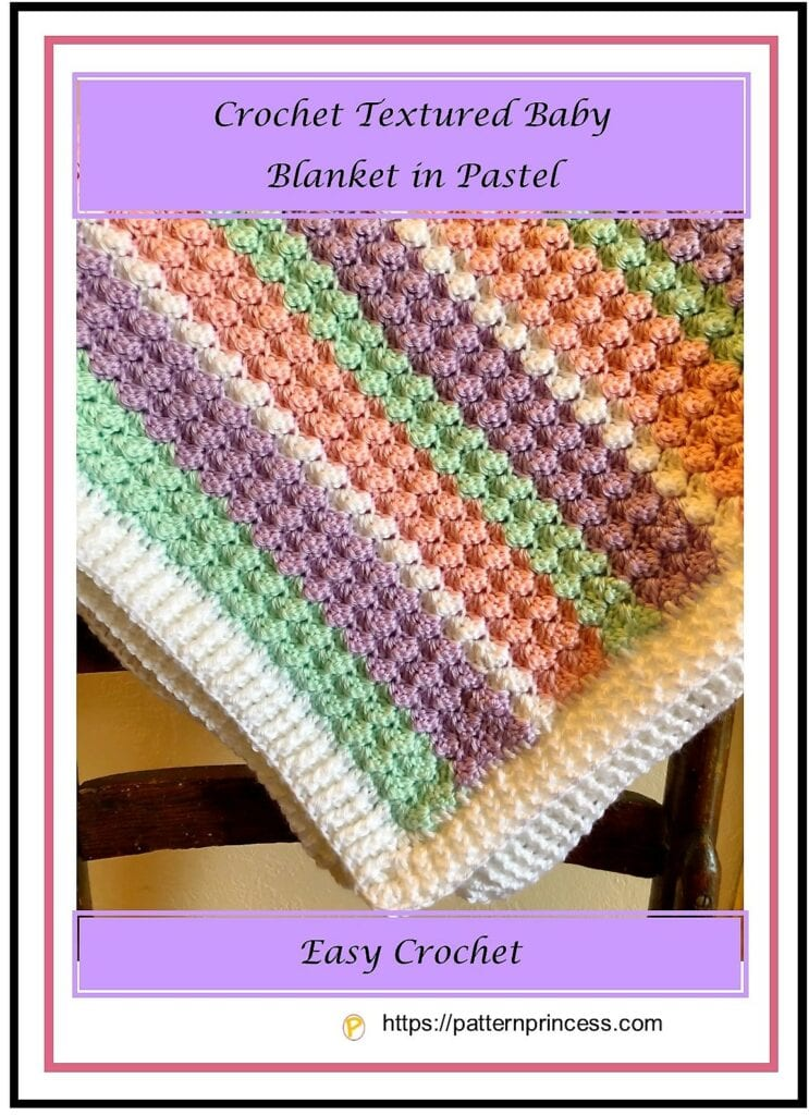 Crochet Textured Baby Blanket in Pastel 1